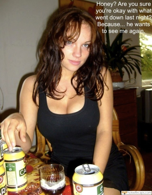 SFW Caps  hotwife caption: Honey? Are you sure you're okay with what went down last night? Because… he wants to see me again. Beauty With Sexy Rack Looks Hot in Black Top
