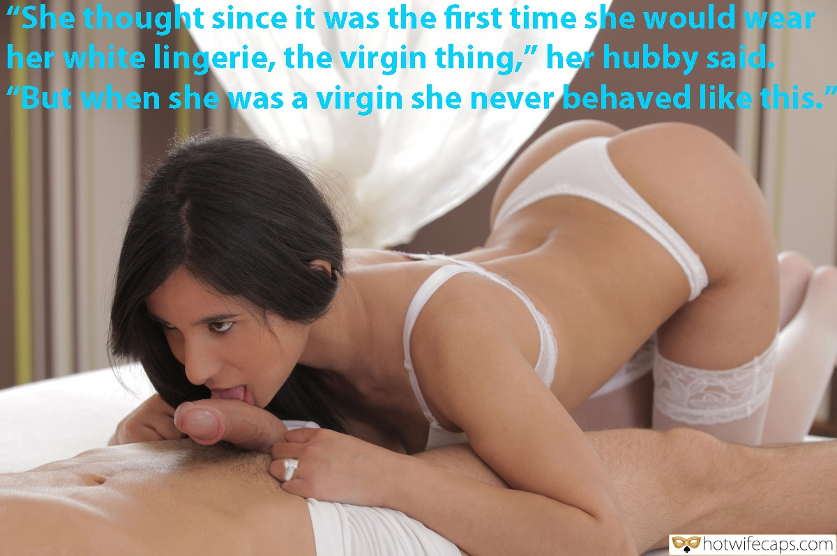 "Blowjob  hotwife caption: ""She thought since it was the first time she would wear her white lingerie, the virgin thing,"" her hubby said. ""But when she was a virgin she never behaved like this."" Bootylicious Wife on Knees Sucking Curved Dick"