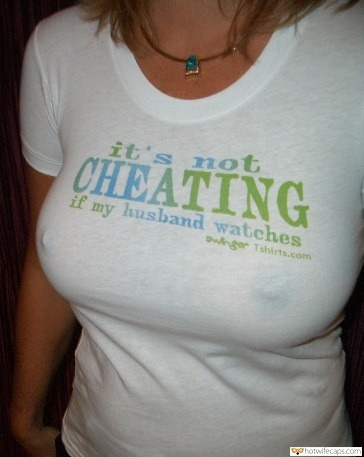 Wife Sharing Cheating  hotwife caption: it's not CHEATING if my husband watches Braless Milf Reveals Hot Nipples in White Shirt