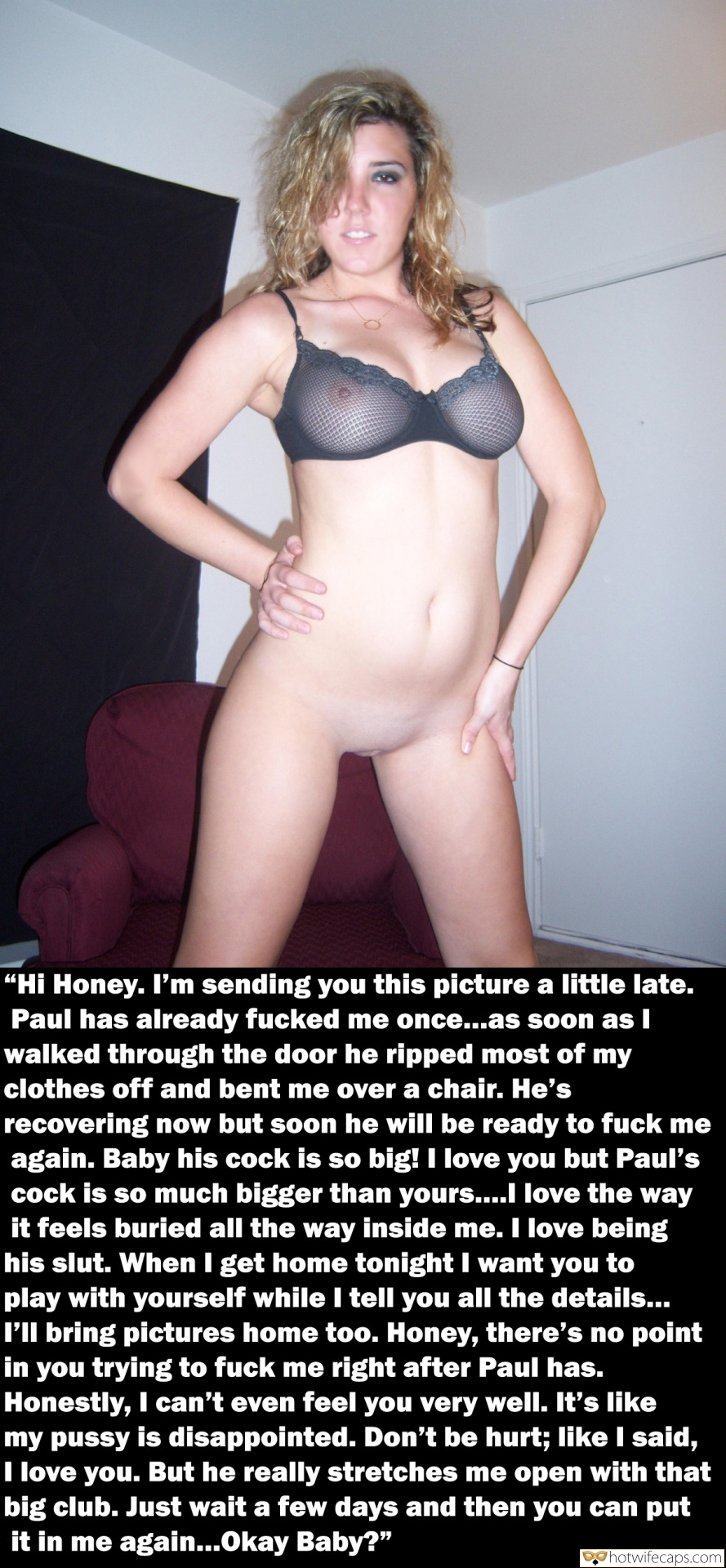 "No Panties Bigger Cock  hotwife caption: """"Hi Honey. I'm sending you this picture a little late. Paul has already fucked me once…as soon as I walked through the door he ripped most of my clothes off and bent me over a chair. He's recovering now but..."