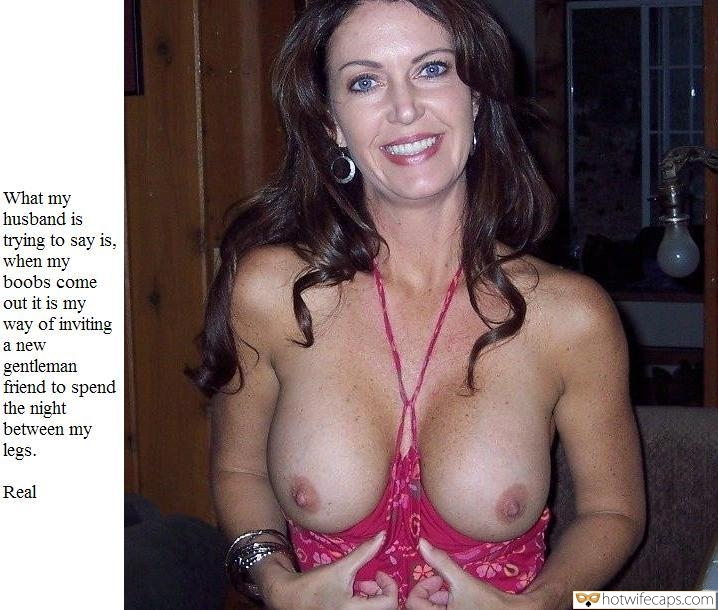 Friends hotwife caption: What my husband is trying to say is, when my boobs come out it is my way of inviting a new gentleman friend to spend the night between my legs. Real Charming Wifey Flashes Her Perky Breasts