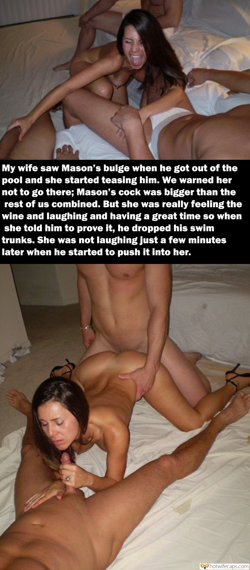 Wife Sharing Threesome Group Sex Bigger Cock hotwife caption: My wife saw Mason's bulge when he got out of the pool and she started teasing him. We warned her not to go there; Mason's cock was bigger than the rest of us combined. But she was really feeling the...