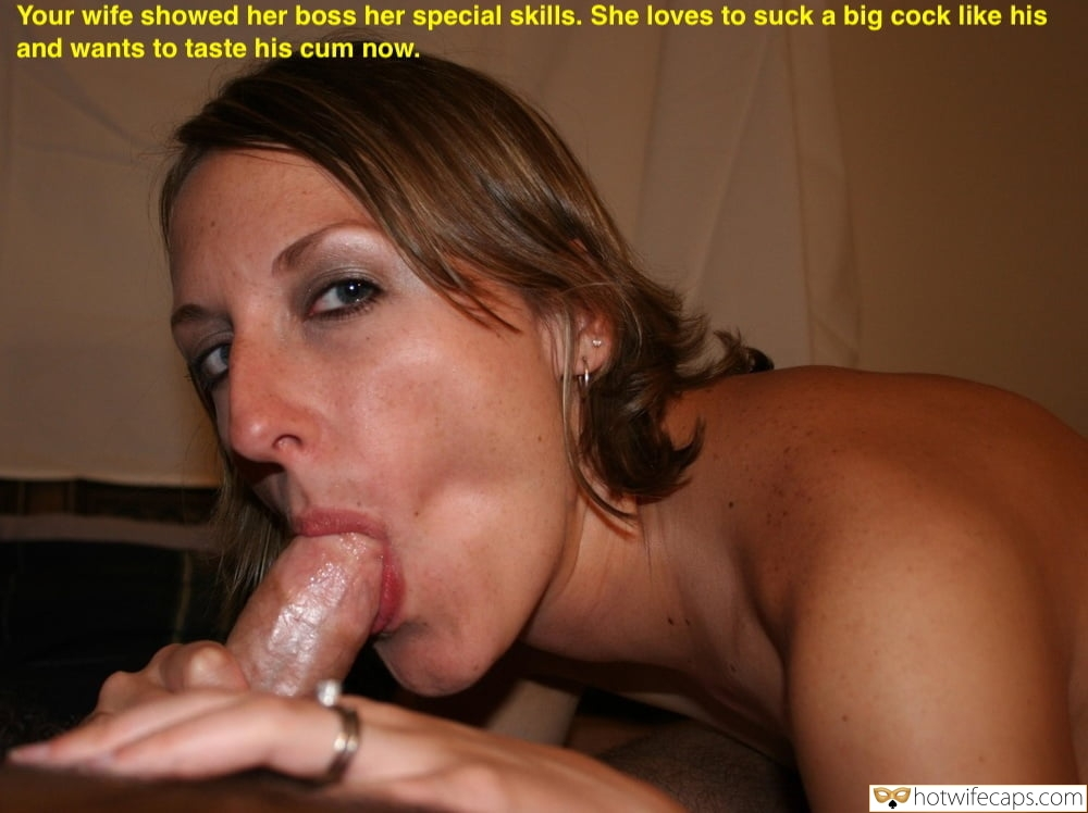 Boss Blowjob  hotwife caption: Your wife showed her boss her special skills. She loves to suck a big cock like his and wants to taste his cum now. Wife Loves to Suck Off Powerful Men Like Her Boss Is