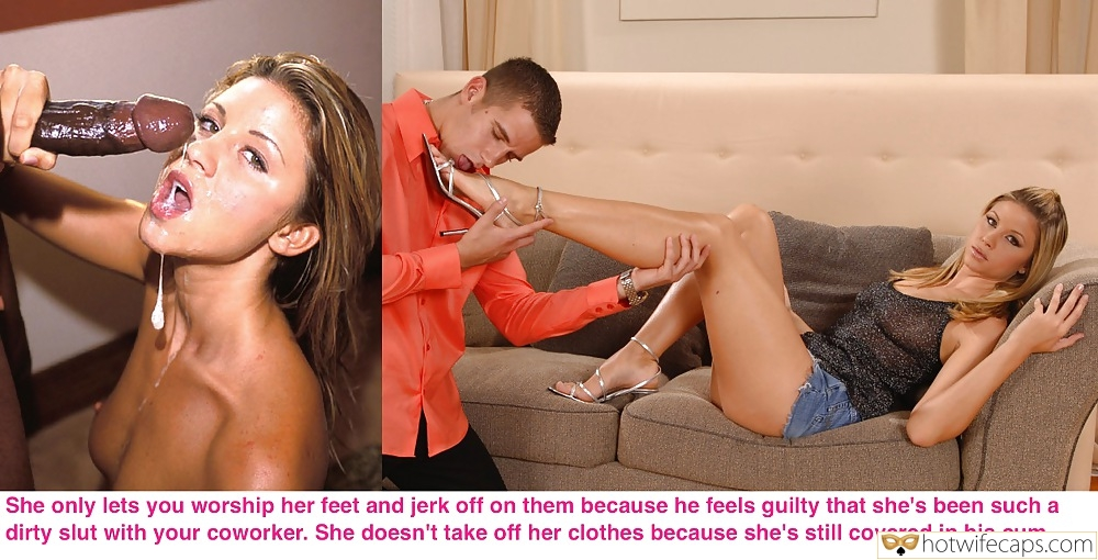Feet Cum Slut Boss BBC hotwife caption: She only lets you worship her feet and jerk off on them because he feels guilty that she's been such a dirty slut with your coworker. She doesn't take off her clothes because she's still covered in his cum. Babe...