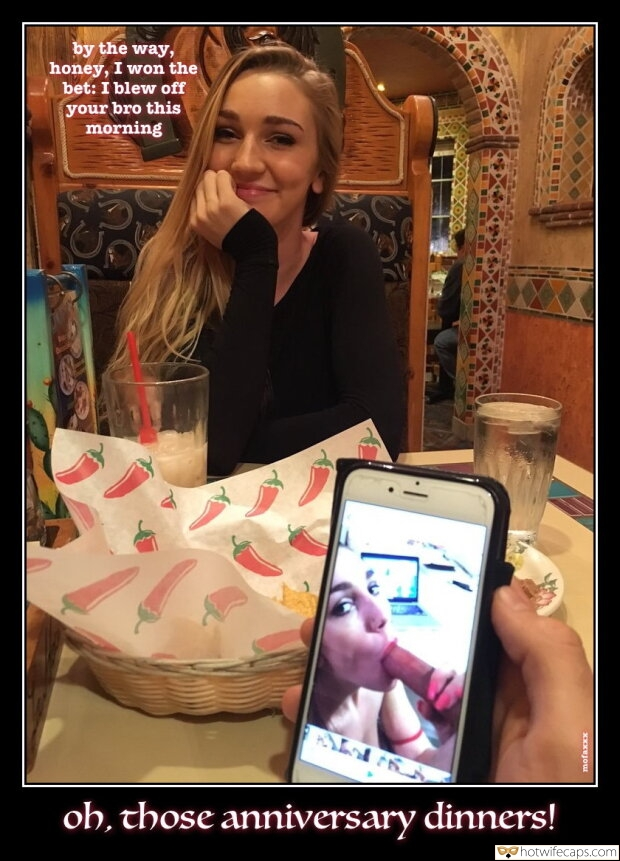 Lost Bet Blowjob hotwife caption: by the way, honey, I won the bet: I blew off your bro this morning oh, those anniversary dinners! XXXUJou Proof of Cheating Is on the Phone