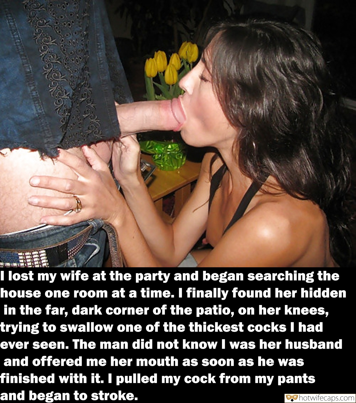 Wife Sharing Public Blowjob Bigger Cock  hotwife caption: I lost my wife at the party and began searching the house one room at a time. I finally found her hidden in the far, dark corner of the patio, on her knees, trying to swallow one of the thickest...
