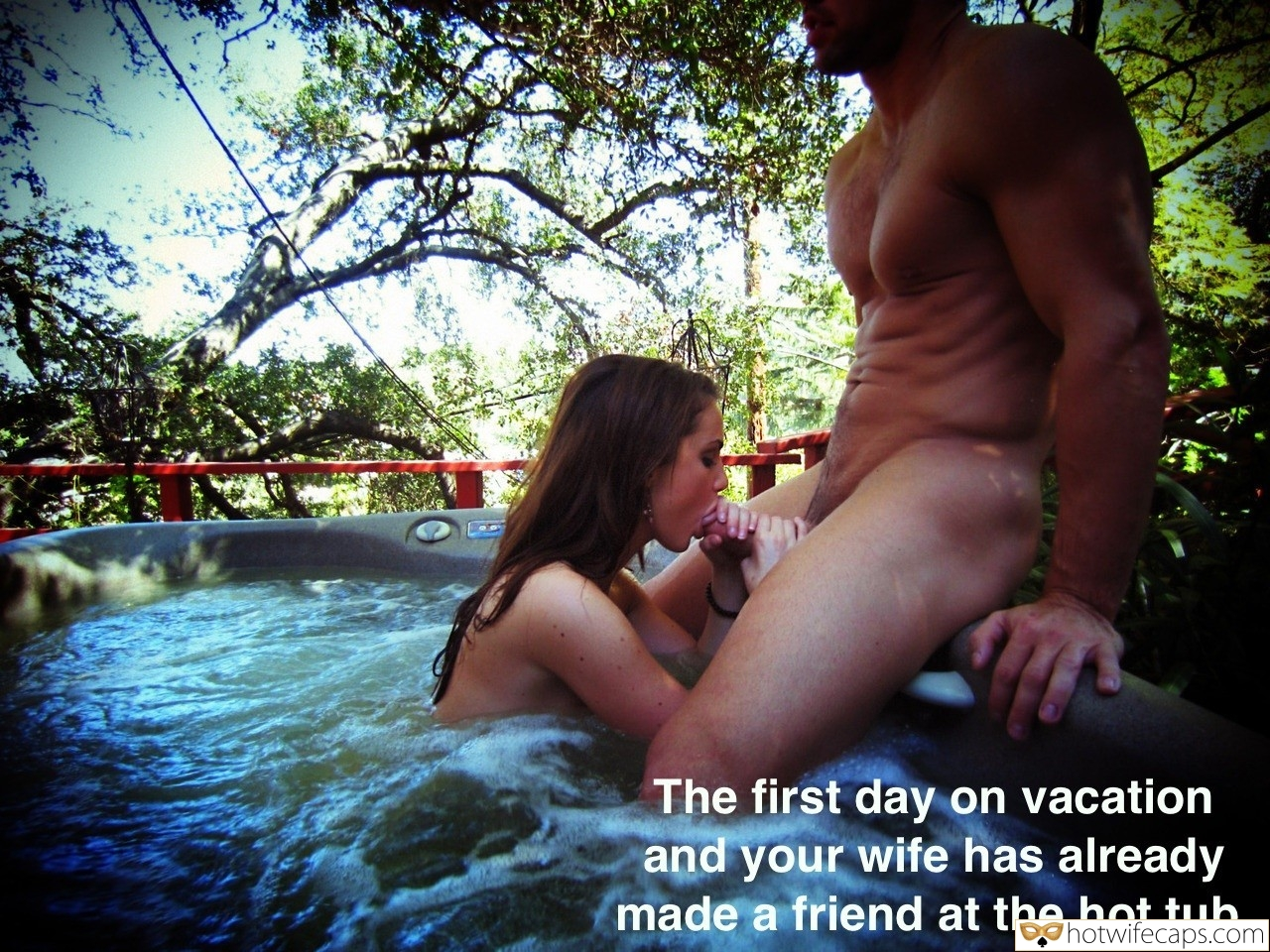 Vacation Friends Blowjob  hotwife caption: The first day on vacation and your wife has already made a friend at the hot tub. Strong Dude Receives Blowjob in Hot Tub