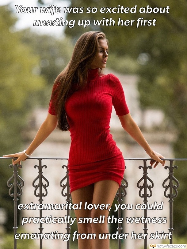 Sexy Memes Ex Boyfriend hotwife caption: Your wife was so excited about meeting up with her first extramarital lover, you could practically smell the wetness emanating from under her skirt Stunner Poses in Sexy Dress in Public