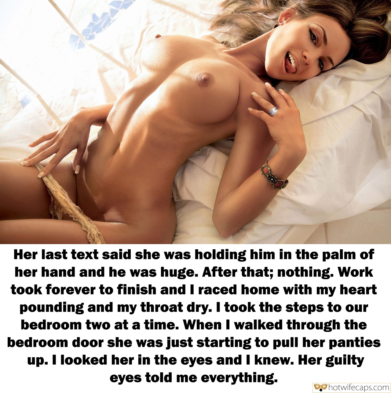Cheating Bigger Cock  hotwife caption: Her last text said she was holding him in the palm of her hand and he was huge. After that; nothing. Work took forever to finish and I raced home with my heart pounding and my throat dry. I took...