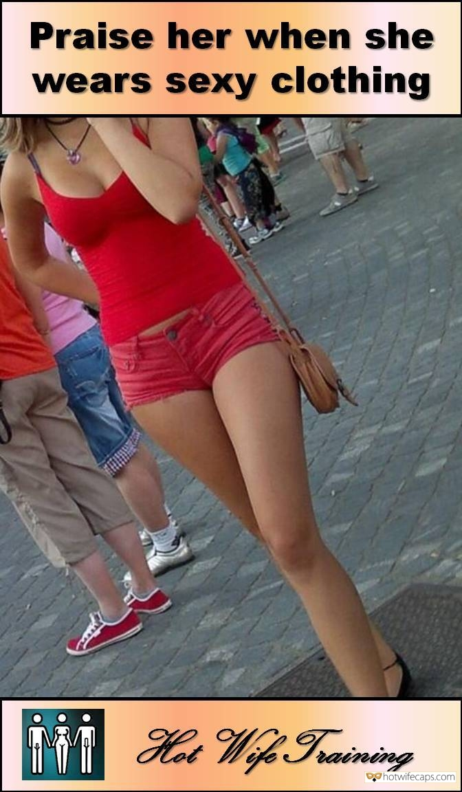 SFW Caps Public Challenges and Rules hotwife caption: Praise her when she wears sexy clothing. Hot Wife Training Skimpy Tight Red Clothes Perfect Outfit for Slut