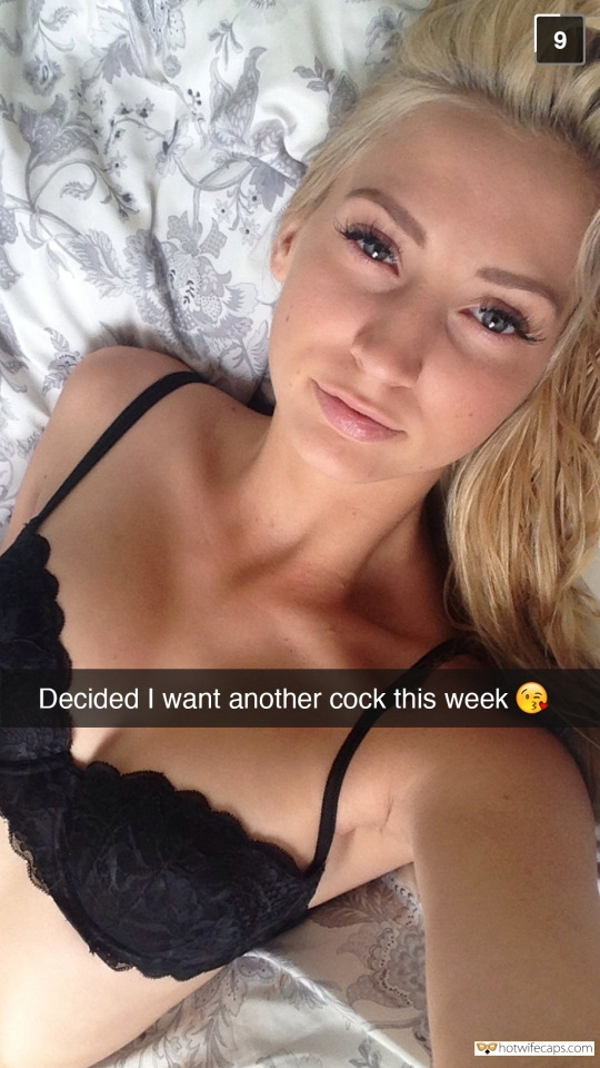 SFW Caps Dirty Talk  hotwife caption: Decided I want another cock this week Blonde Wife Doesn't Want Stay on Roleplay Anymore