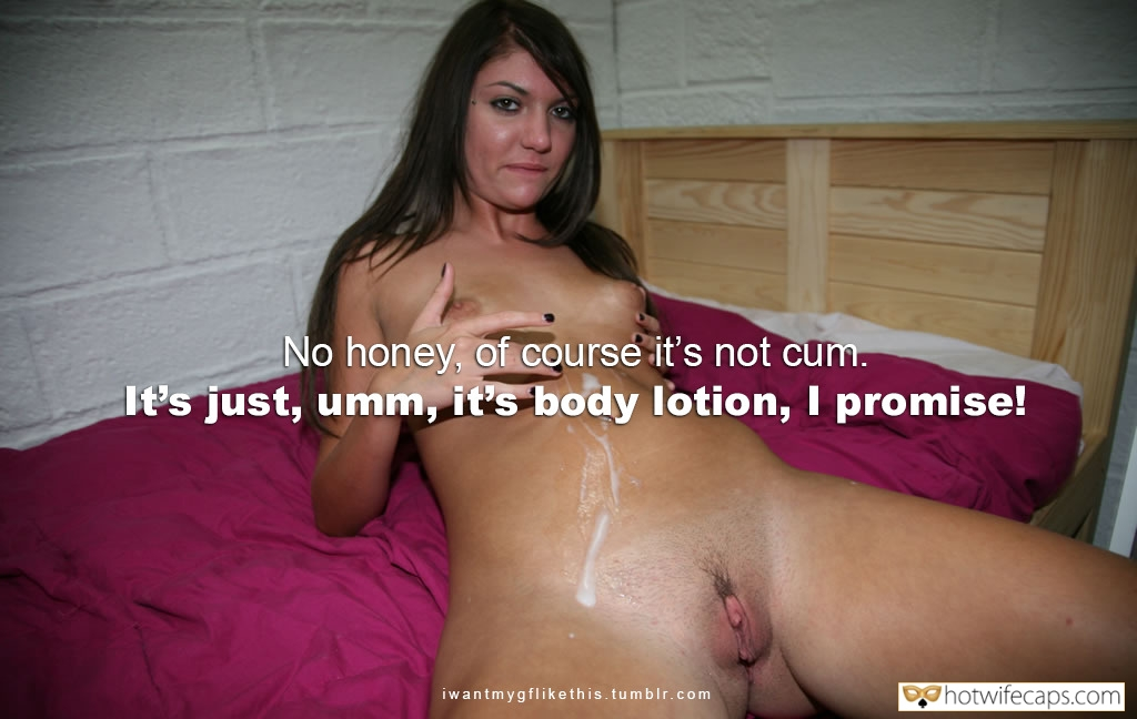 cum dump cheating captions  hotwife caption Slutwife covered with cum talking to hubby