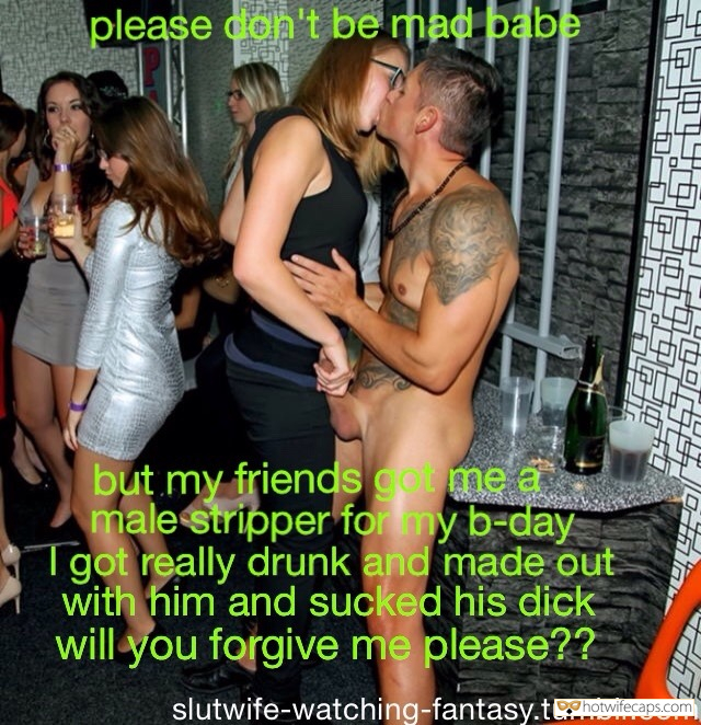 Public Handjob Cheating hotwife caption: But my friends got me a male stripper for my b-day, I got really drunk and made out with him and sucked his dick. Will you forgive me, please? Please Don't Be Mad Babe