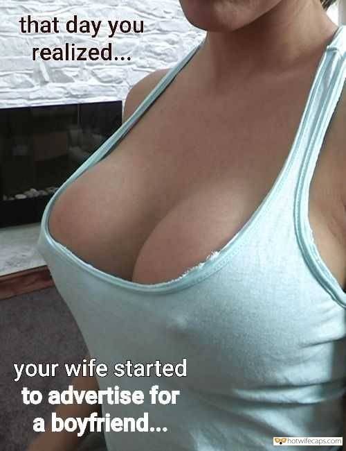 hotwife cuckold wife exposed wife flashing  hotwife caption that day you realized...